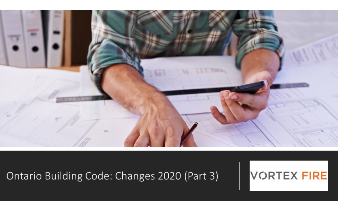Ontario Building Code: Changes 2020 (Part 3) online Course now available!